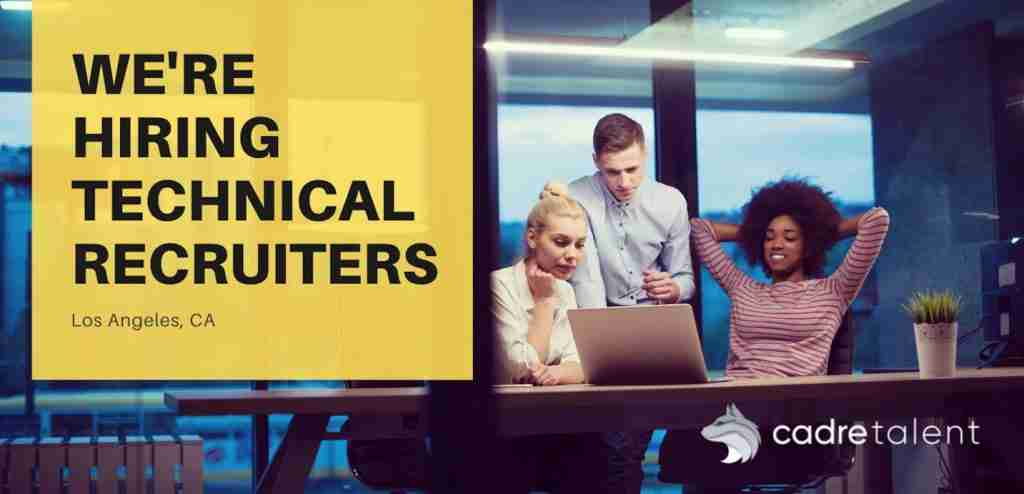 Cadre - Technical Recruiter Jobs - Los Angeles - ad1